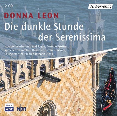 Donna Leon - Commissario Brunetti (11) Die dunkle Stunde der Serenissima