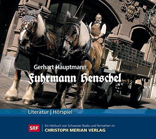 Gerhart Hauptmann - Fuhrmann Henschel