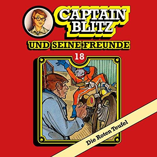 Captain Blitz und seine Freunde (18) Die Roten Teufel - Kiosk 1984 / All Ears 2018