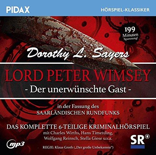 Pidax Hörspiel-Klassiker - Der unerwünschte Gast (Dorothy Leigh Sayers) SR 1965 / Pidax 2018