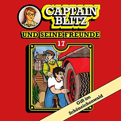 Captain Blitz und seine Freunde (17) Gift im Schöneichenwald - Kiosk 1984 / All Ears 2018