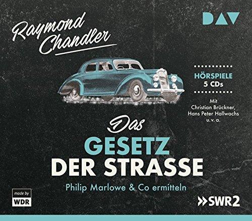 Das Gesetz der Straße (Raymond Chandler) DAV 2011 / 2018