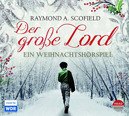 Raymond A. Scofield - Der große Lord