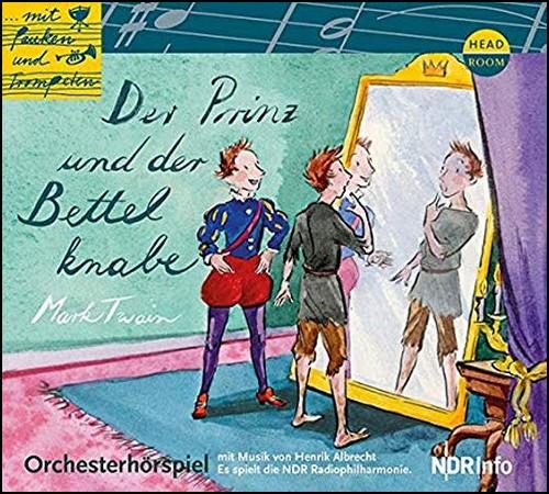 Mit Pauken und Trompeten - Der Prinz und der Bettelknabe (Mark Twain) NDR - headroom 2017