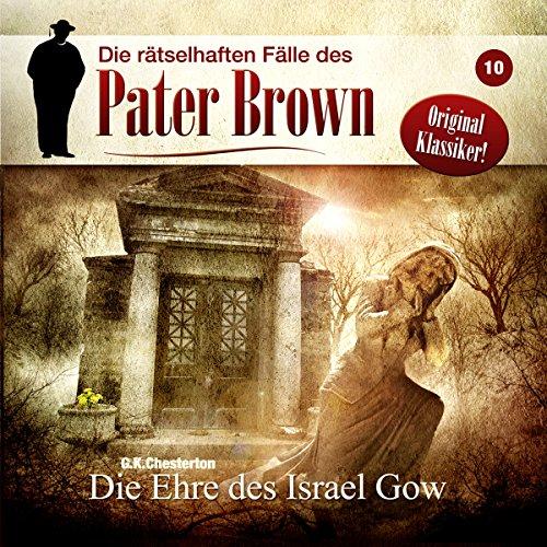 Die rätselhaften Fälle des Pater Brown (10) Die Ehre des Ismael Gow - Winterzeit 2016