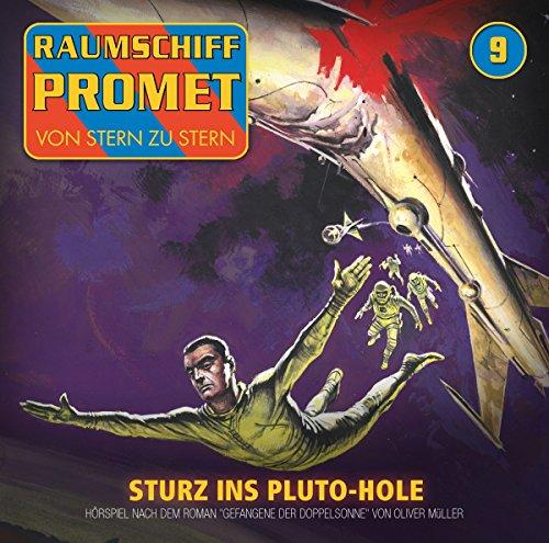 Raumschiff Promet (9) Gefangene der Doppelsonne (1) Sturz ins Pluto-Hole - Winterzeit 2016