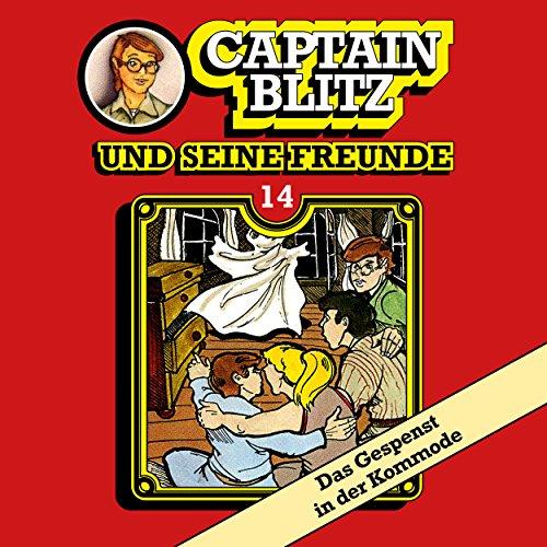 Captain Blitz und seine Freunde (14) Das Gespenst in der Kommode - Kiosk 1984 / All Ears 2018