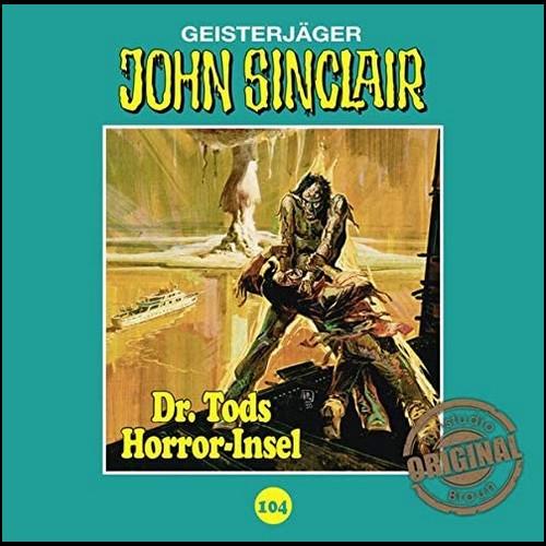 John Sinclair (104) Dr. Tods Horror-Insel (Jason Dark) Tonstudio Braun