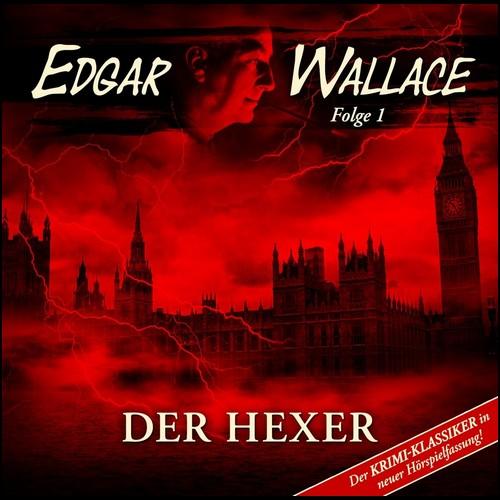 Edgar Wallace (1) Der Hexer - Nocturna Audio 2009 - Saphir Tonart 2017