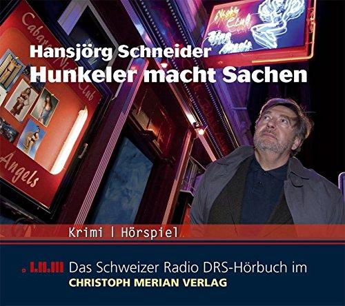 Hunkeler macht Sachen (Hansjörg Schneider) DRS 2005 / CMV 2005