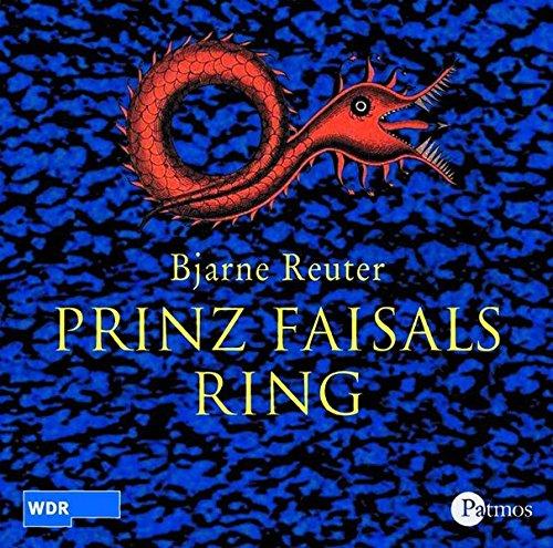 Prinz Faisals Ring (Bjarne Reuter) WDR 2004