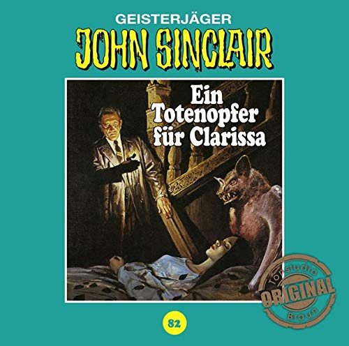 John Sinclair (82) Ein Totenopfer für Clarissa (Jason Dark) Tonstudio Braun