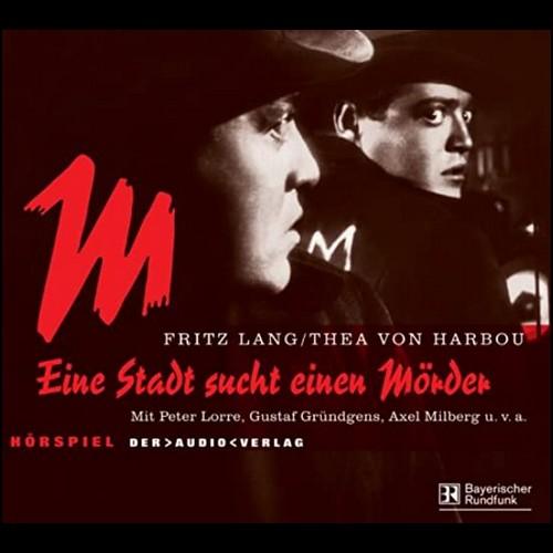 M - Eine Stadt sucht einen Mörder (Fritz Lang) BR/DLF 2003