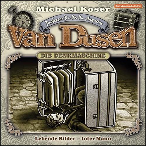 Michael Koser - Professor van Dusen (10) Lebende Bilder Toter Mann