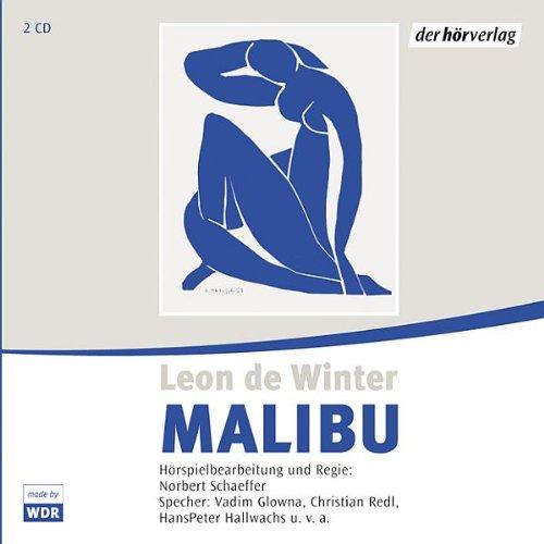 Malibu (Leon de Winter) WDR 2004 / DAV 2005