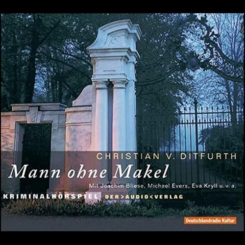 Christian von Ditfurth - Mann ohne Makel Teil 1