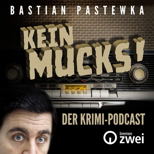Kein Mucks - Der Krimipodcast mit Bastian Pastewka - Anruf am Abend (Johannes Reisel) RB 1955